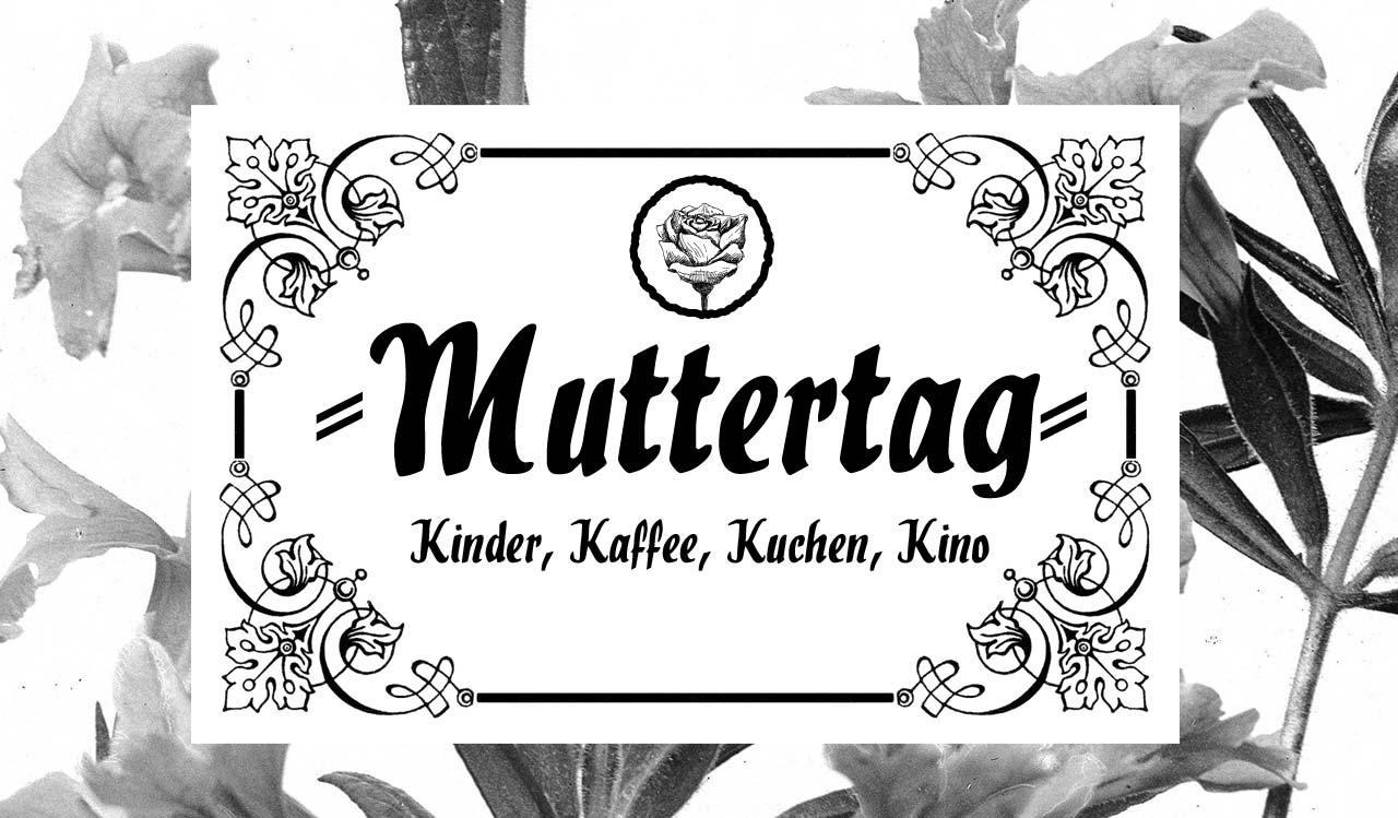 Randfilms Muttertag - Kinder, Kaffee, Kuchen, Kino