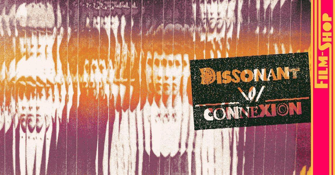 Dissonant Connexion Festival