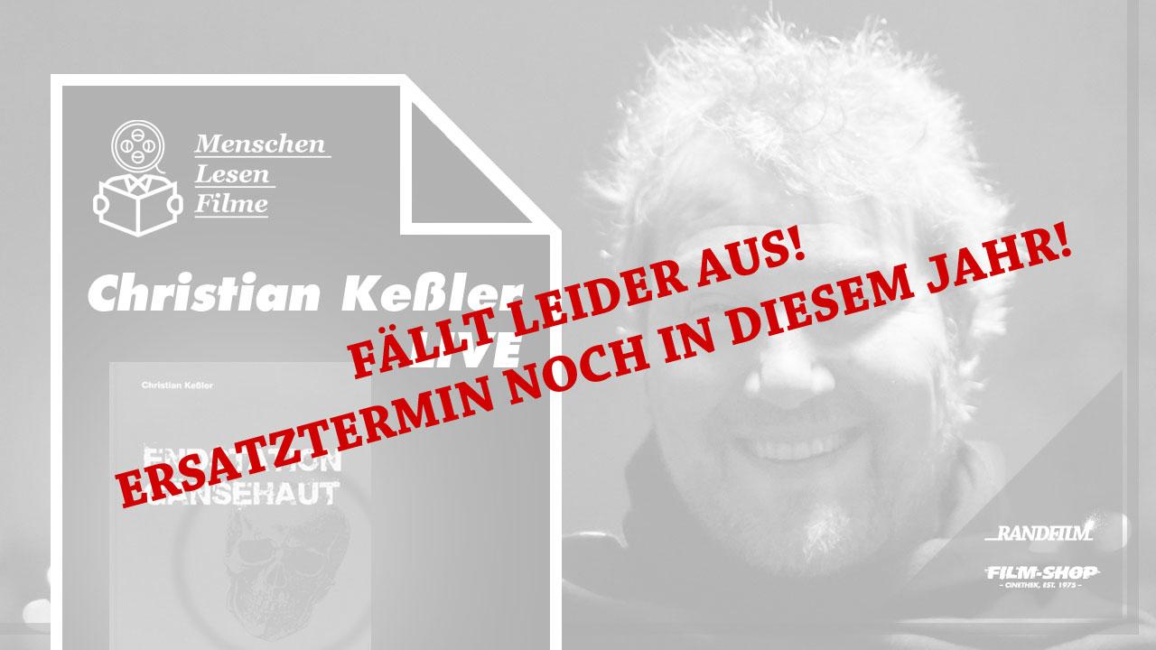 Fällt leider aus: Christian Keßler - LIVE: Endstation Gänsehaut